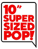 Super Sized POP!