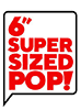 Super Sized POP!